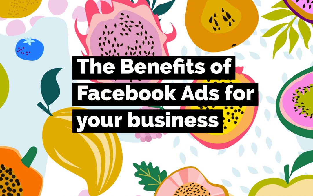Benefits of Facebook Ads cover image